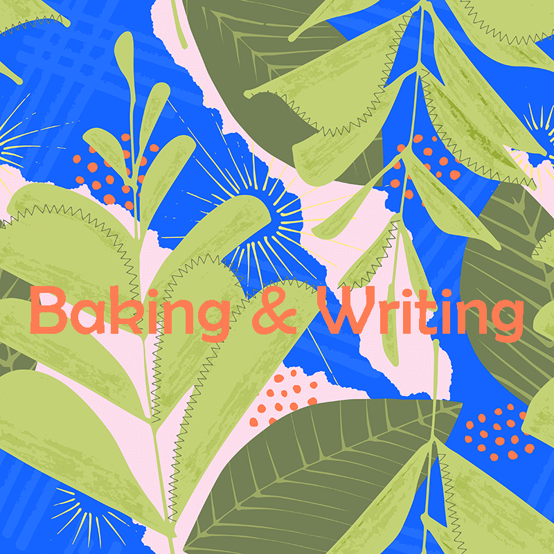 Post title image for Baking & Writing